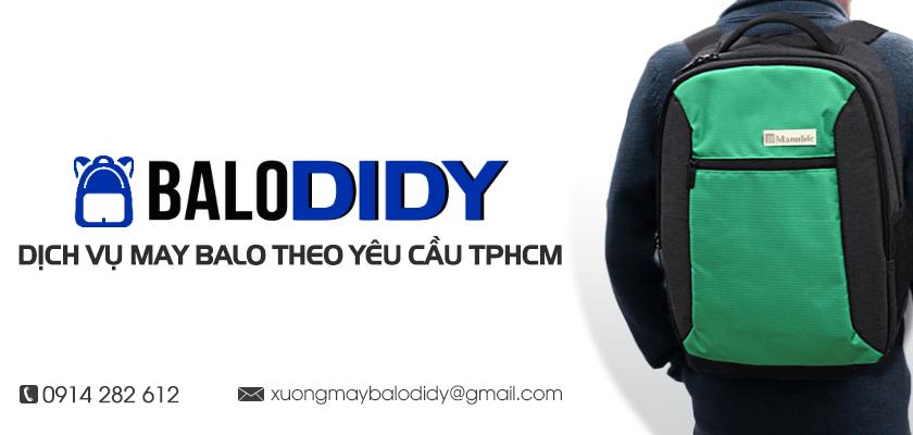 Dịch vụ may balo theo yêu cầu ở TPHCM - Balo DiDy